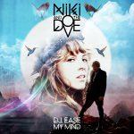 8. Niki_The_Dove-DJ_Ease_My_Mind UK