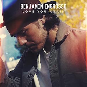 Benjamin_Ingrosso-love_you_again-1500